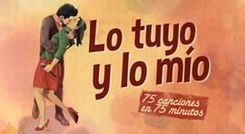 LO TUYO Y LO MIO
