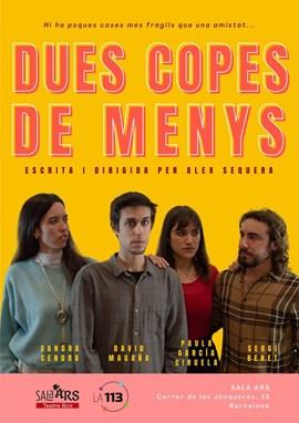 DUES COPES DE MENYS